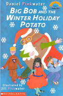 Big Bob and the Winter Holiday Potato