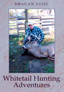 Whitetail Hunting Adventures