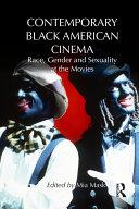 Contemporary Black American Cinema