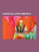 Gangs in Latin America