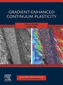 Gradient Enhanced Continuum Plasticity