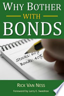 Why Bother with Bonds