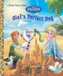 Olaf's Perfect Day (Disney Frozen) Pdf/ePub eBook