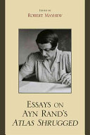 Essays on Ayn Rand's Atlas Shrugged ebook