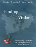 Pdf Finding Vinland: Unearthing Evidence for Viking Presence in North America Telecharger