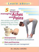 5 Steps towards Managing Aches and Pains ebook
