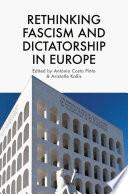 Rethinking Fascism and Dictatorship in Europe