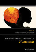 The Wiley Blackwell Handbook of Humanism