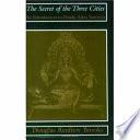 """The Secret of the Three Cities: An Introduction to Hindu Sakta Tantrism"" by Douglas Renfrew Brooks, Bhāskararāya"