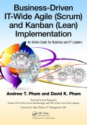 Pdf Business-Driven IT-Wide Agile (Scrum) and Kanban (Lean) Implementation Telecharger