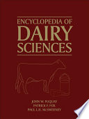 """Encyclopedia of Dairy Sciences"" by John W. Fuquay, Paul L. H. McSweeney, Patrick F. Fox"