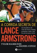 A Corrida Secreta de Lance Armstrong