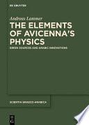 The Elements of Avicenna s Physics