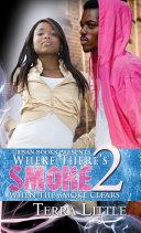 Where There's Smoke 2: Book