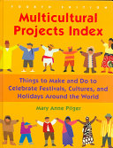 Multicultural Projects Index: Things to Make and Do to ...