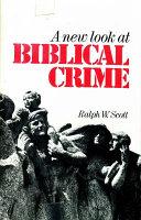 A New Look at Biblical Crime Book