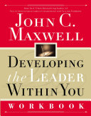 Developing the Leader Within You Workbook Book