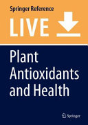 Plant Antioxidants And Health Book PDF