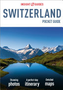 Insight Guides Pocket Switzerland  Travel Guide eBook