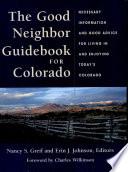 The Good Neighbor Guidebook For Colorado Book PDF