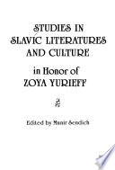 Studies in Slavic Literatures and Culture in Honor of Zoya Yurieff