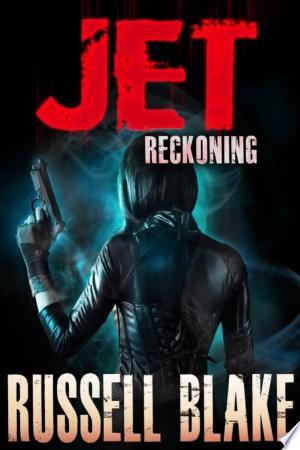 Download JET IV - Reckoning online Books - godinez books