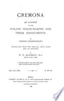 Cremona  an Account of the Italian Violin makers and Their Instruments Book