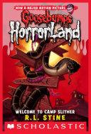 Welcome to Camp Slither (Goosebumps Horrorland #9) Pdf/ePub eBook