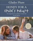 Honey for a Child's Heart