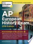 Cracking the AP European History Exam  2018 Edition