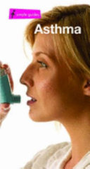 A Simple Guide to Asthma