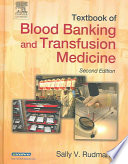 Textbook of Blood Banking and Transfusion Medicine Book