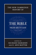 The New Cambridge History of the Bible  Volume 2  From 600 to 1450