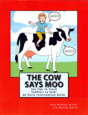 The Cow Says Moo