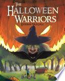 The Halloween Warriors