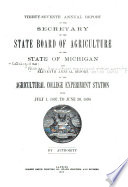 Annual Report of the Agricultural Experiment Station of the State Agricultural College of Michigan for the Year Ending June 30 Book