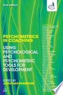 """Psychometrics in Coaching: Using Psychological and Psychometric Tools for Development"" by Jonathan Passmore"
