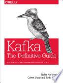 Kafka: The Definitive Guide