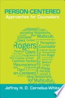 Person-Centered Approaches for Counselors