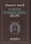 Un secolo di manuali Hoepli, 1875-1971