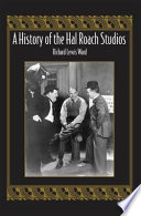 A History Of The Hal Roach Studios