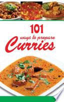 101 Ways To Prepare Curries