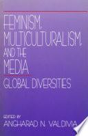 Feminism  Multiculturalism  and the Media