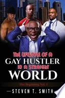 The Lifestyle of a Gay Hustler in a Straight World