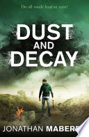 """Dust and Decay"" by Jonathan Maberry"
