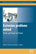 Extrusion Problems Solved  Food  Pet Food and Feed
