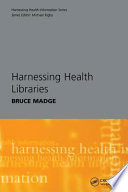 Harnessing Health Libraries