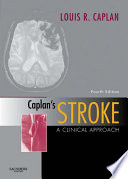 """Caplan's Stroke: A Clinical Approach"" by Louis Caplan, MD"