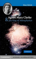 Agnes Mary Clerke and the Rise of Astrophysics