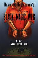 Beatrice Belladonna s Black Magic Web